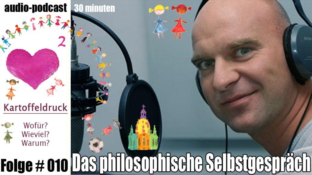 30min audiopodcast Folge#10 Kartoffeldruck! Wofür? Wieviel? Warum?