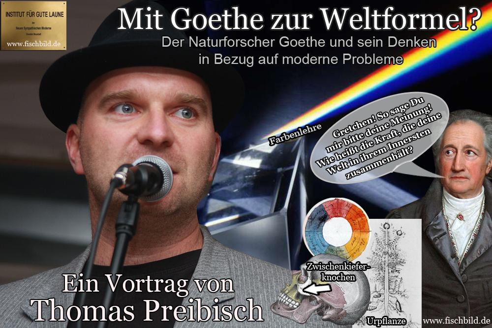 Goethe Goethe naturforscher experimente Prisma farbenlehre-zwischenkieferknochen vortrag preibisch