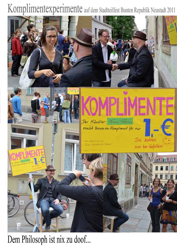 Künstler Preibisch verkauft komplimente für einen Euro 1